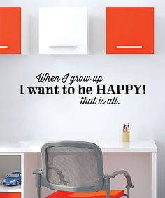 Look at this #zulilyfind! 'I Want to Be Happy' Wall Quotes™ Decal #zulilyfinds