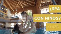 Dos Españoles por el Mundo - YouTube - YouTube  5 spas para ir con niños en Suiza