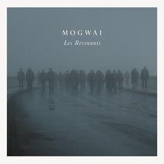 Mogwai : Les Revenants Soundtrack