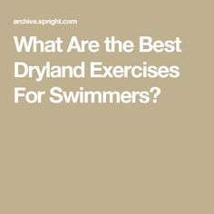 What Are the Best Dryland Exercises For Swimmers? Dry Land Swim Workouts, Workouts For Swimmers, At Home Workouts, Swimming Drills, Synchronized Swimming, Swimming Exercises, Tri Workout, Pool Workout, Swim Technique