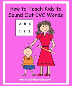 How to teach a child to sound out CVC words.  Some great ideas!
