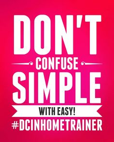 Don't confuse simple with easy!  #DCInHomeTrainer #vegan #fitnessmotivation #fitfam #fit #fitness #simplicity #personaltrainer