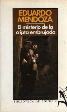 El misterio de la cripta embrujada  Eduardo Mendoza