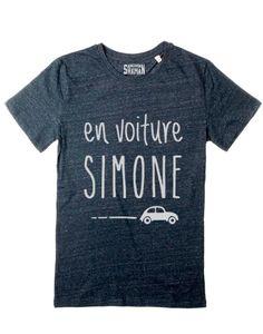 "T-shirt bleu ""En voiture simone""-tshirt homme-Shaman Le Fabuleux Shaman, T-shirt Bleu, Tee Shirts, Tees, Mens Fashion, Phrases, Mens Tops, Silhouette, Couture"