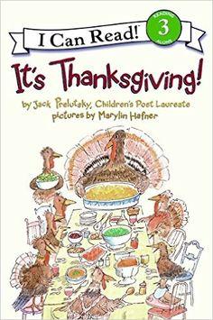 Amazon.com: It's Thanksgiving! (I Can Read Level 3) (9780060537111): Jack Prelutsky, Marylin Hafner: Books