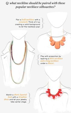 A guide to necklaces for every neckline Via