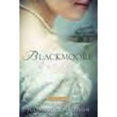 Blackmoore: A Proper Romance - Paperback