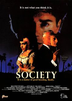 Society (1989) directed by Brian Yuzna