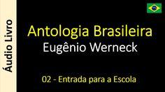 Eugênio Werneck - Antologia Brasileira - 01 - A Tempestade; Morte de Ira...