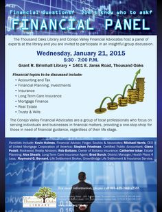 Financial Panel at the Thousand Oaks Library on Wednesday, January 21, 2015 at 5:30pm. FREE and open to the public!