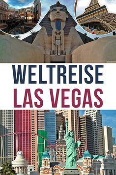 Eine Weltreise in nur einem Tag für wenig Geld? In Las Vegas ist das möglich!  Frankreich - USA - Italien - Ägypten - Großbritannien