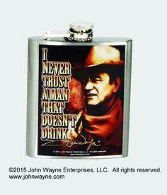 "John Wayne ""Never Trust a Man"" Flask"