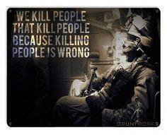 Killing People Is Wrong Metal Wall Sign - Gruntworks11b