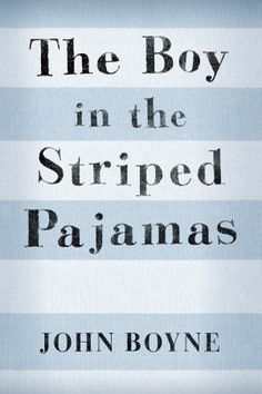The 2008 film The Boy in the Striped Pajamas, about an eight year old whose father is commandant of a concentration camp, is based on the novel for young adults by John Boyne.