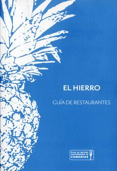 El Hierro : guía de restaurantes Canario, Canary Islands, Home Decor, Texts, Iron, Decoration Home, Room Decor, Home Interior Design, Home Decoration