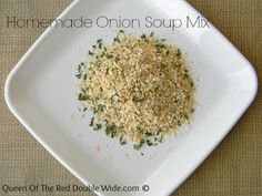 Homemade Onion Soup Mix Packets Here's a no chemical or MSG option to replace store versions. I can't wait to mix up a big jar of this!