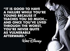 Walt Disney wisdom <3<3<3