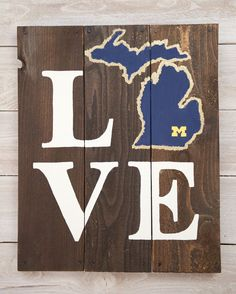 LOVE University of Michigan Wooden Sign by LarissaJBeers on Etsy, $38.00