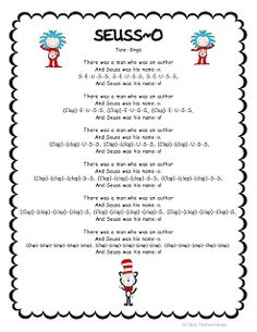Simple (VERY!) Seuss Song to the tune of Bingo.  Looks long but same verse...(free!) My kids love it!