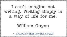 Quotable – William Goyen – Writers Write