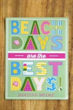 Beach Days Are The Best Days! Add this sticker to your collection! Get yours now at WWW.JADELYNNBROOKE.COM