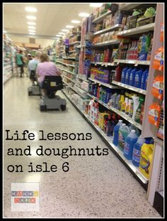 Life lessons from the doughnut isle at Publix.  An older gentleman laid the smack down of parenting wisdom.