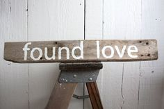 Reclaimed FOUND LOVE Salvaged Rustic Wood Home Decor by SalvageOwl, $14.99  Great sign at your wedding or engagement photo