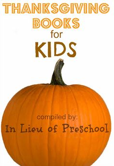 This list shares some of our favorite kids books to look at and read this time of year.  Be sure to take the list with you to the library or book store next time you go!  #Thanksgiving