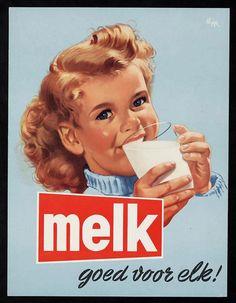 Melk goed voor elk, Milk good for everyone add Vintage Advertising Posters, Old Advertisements, Advertising Signs, Pub Vintage, Vintage Wall Art, Images Vintage, Vintage Pictures, Poster Ads, Retro Ads