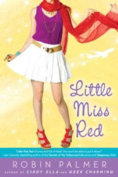 Little Miss Red by Robin Palmer, Click to Start Reading eBook, The ideal L.A. fairy tale for fans of Once Upon a Time and L.A. Candy, from the author of Geek Charmi