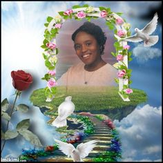 She is in the Care of the Angel, thank You Lord for the time we shared, My Daughter Kim.