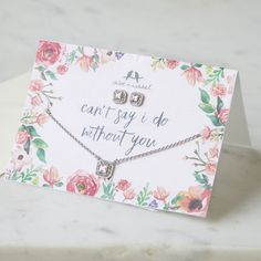Can't say 'I do' without you!   Make sure each special person in your wedding party knows how much they mean to you.  Add a special piece of Chloe and Isabel on your request card and surprise them!   www.chloeandisabeldesigns.com
