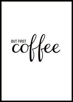 But first coffee, taulu tekstillä