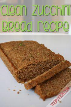 Clean Zucchini Bread Recipe