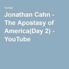 Jonathan Cahn - The Apostasy of America(Day 2) - YouTube