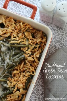 Green Bean Casserole: Great to make ahead and pop in the oven just before dinner.