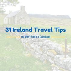 31 Ireland Travel Tips You Won't Find in a Guidebook