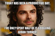 Aidan Turner ~ Wow. As pathetic as it is. This can't be more true for me. ☺️