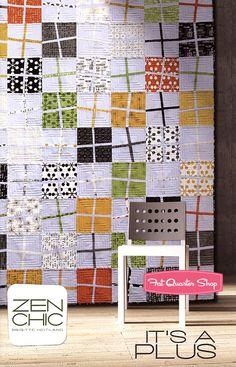 It's A Plus Quilt Pattern Zen Chic Quilt Patterns - Fat Quarter Shop