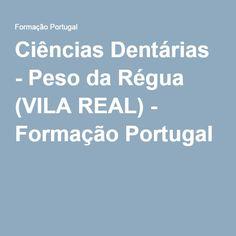 Ciências Dentárias - Peso da Régua (VILA REAL) - Formação Portugal