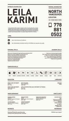 "Really creative, simple resume by Leila Karimi, via Behance. For more great resume ideas search Aaron Sheppard and look at my ""? - Design - Resumes"" board. Creative Resume Design, Resume Style, Resume Design, Curriculum Vitae, CV, Resume Template, Resumes, Resume Format."