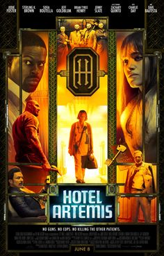 Hotel Artemis - movie poster: https://teaser-trailer.com/movie/hotel-artemis/  #hotelartemis #hotelartemismovie #movieposter
