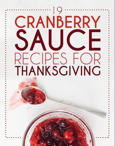19 Cranberry Sauce Recipes For Thanksgiving (via BuzzFeed)