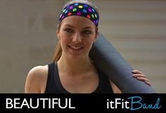 itFit Bands are the world's best fitting headbands - guaranteed!! Use my link and save 35% on your order!! http://itfit.refr.cc/5QZ5ZX2