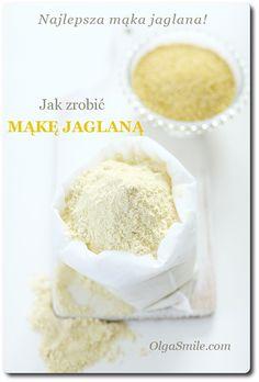 Jak Zrobić Mąkę Jaglaną - Przepis Olgi Smile