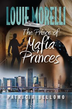 """Read """"The Prince of Mafia Princes"""" by Patricia Bellomo available from Rakuten Kobo. Life is good for Louie Morelli. He's rich, happily married, and having a fling with the blonde in his office. Louie's ev. Clinton Township, First Novel, 13 Year Olds, Ebook Pdf, Mafia, Free Ebooks, Reading Online, Thriller, Audiobooks"""