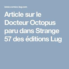 Article sur le Docteur Octopus paru dans Strange 57 des éditions Lug