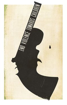 i like this poster because at first it just looks like a gun but then you see the 2 faces it gets across the message of ending violence to children effectively. Political Posters, Political Art, Graphic Design Posters, Graphic Design Illustration, Peace Poster, Social Awareness, Typography Poster, Art Images, Vintage Posters