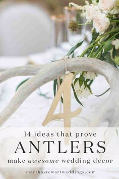 "14 Ideas That Prove Antlers Make Awesome Wedding Decor | Martha Stewart Weddings - Over the past year, we've noticed couples turning to a particular animal again and again to add a rustic touch to their weddings. No, they didn't ""put a bird on it."" Instead, they've been adding antlers to decorate everything including their ceremony backdrops, escort cards, and even their dessert tables!"