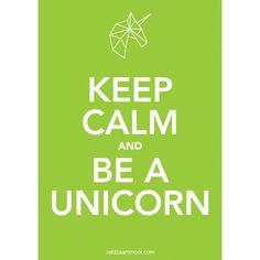 Propaganda poster Keep calm and be a unicorn